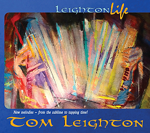 "Tom's Leighton's solo CD ""Leighton Life"""