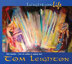 """Tom's Leighton's solo CD """"Leighton Life"""""""